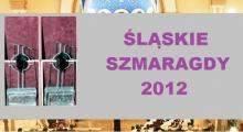 Śląskie Szmaragdy 2012