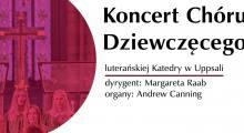 Koncert Chóru Dziewczęcego z Uppsali