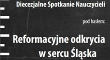 Reformacyjne odkrycia w sercu Śląska