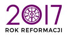 Rok 2017 - Rok Reformacji