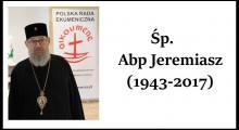 Abp Jeremiasz nie żyje