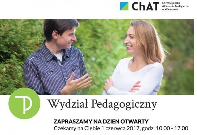 Dzień otwarty Wydziału Pedagogiki ChAT