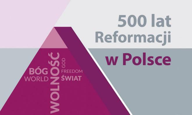 500 lat Reformacji w Polsce