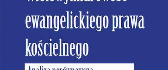 Ewangelickie Prawo Kościelne 1918-2018