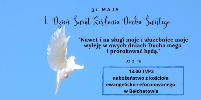 Transmisje i nagrania nabożeństw - 31 maja