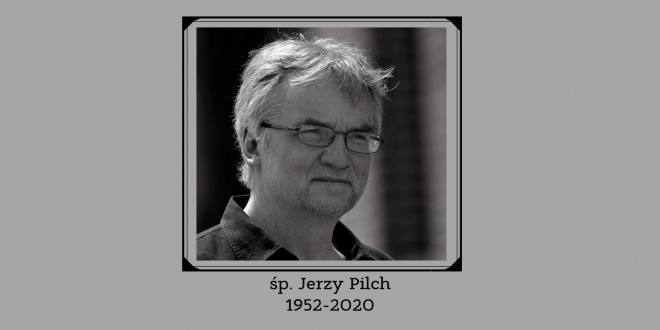 Zmarł Jerzy Pilch