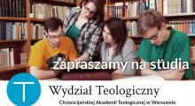 Zaproszenie do studiowania teologii w ChAT
