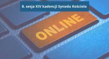 Obrady Synodu Kościoła odbyły się online