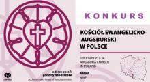 KONKURS - Z mapą Kościoła luterańskiego po Polsce