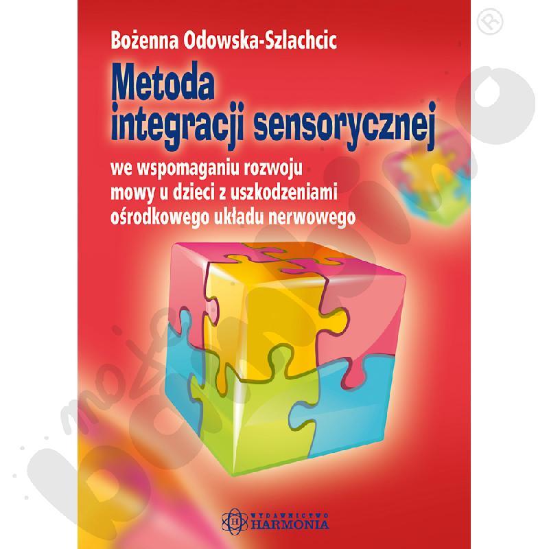 Metoda integracji sensorycznej we wspomaganiu rozwoju mowy u dzieci z uszkodzeniami ośrodkowego układu nerwowego.