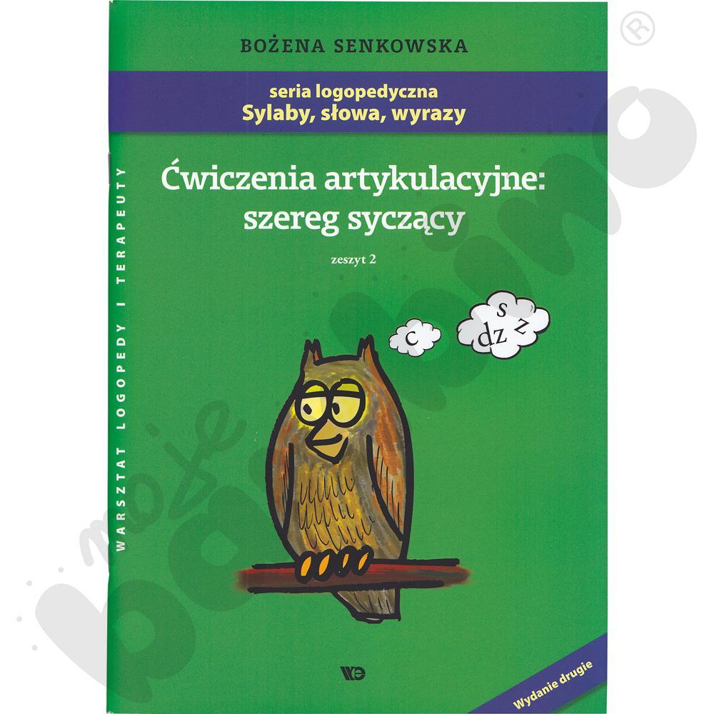 Sylaby, słowa, wyrazy - Ćw. artykulacyjne: szereg syczący zeszyt 2