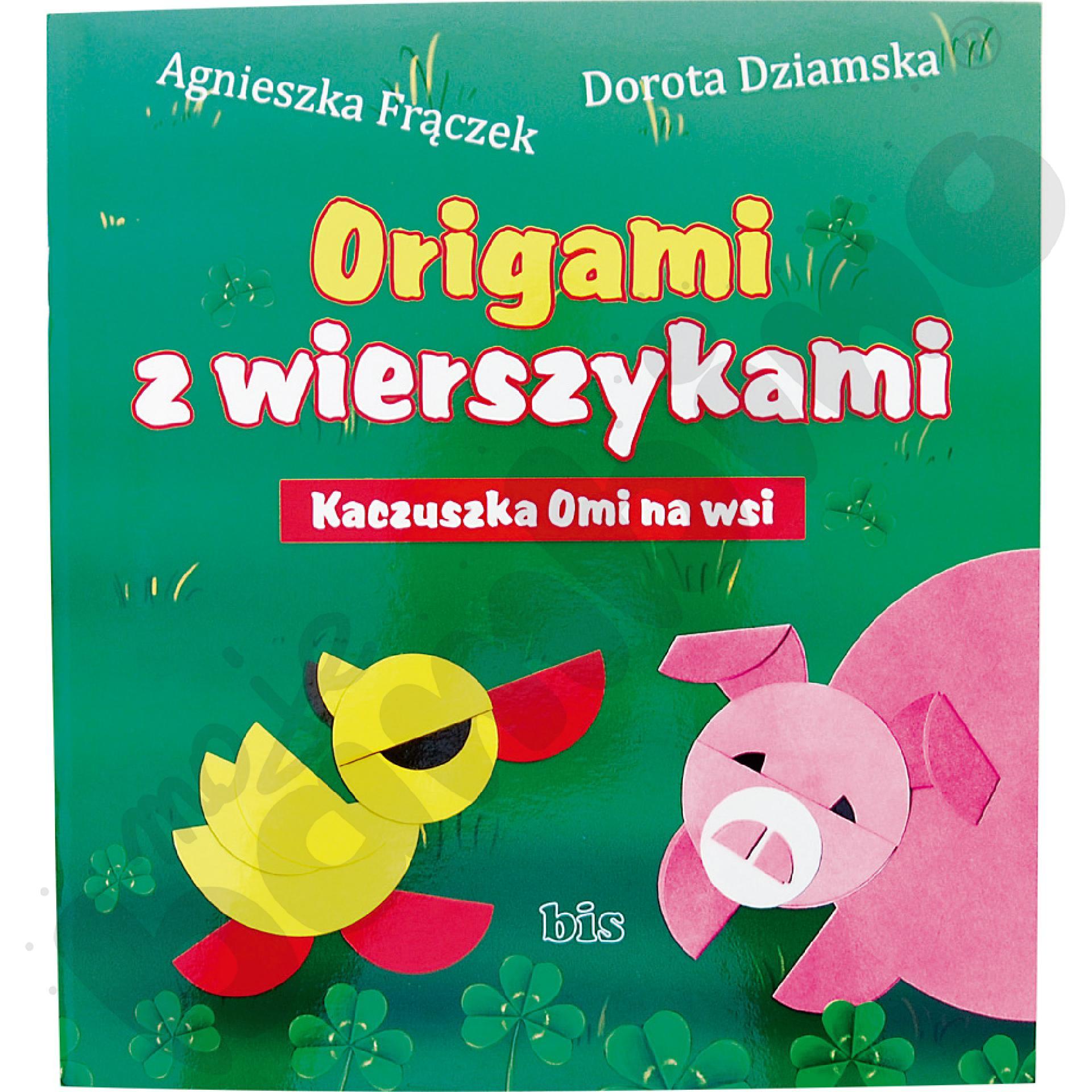 Origami z wierszykami - Kaczuszka Omi na Wsi