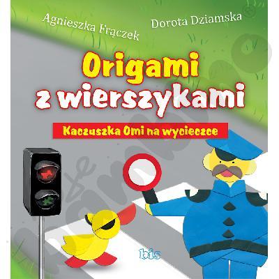 Origami z wierszykami - Kaczuszka Omi na wycieczce