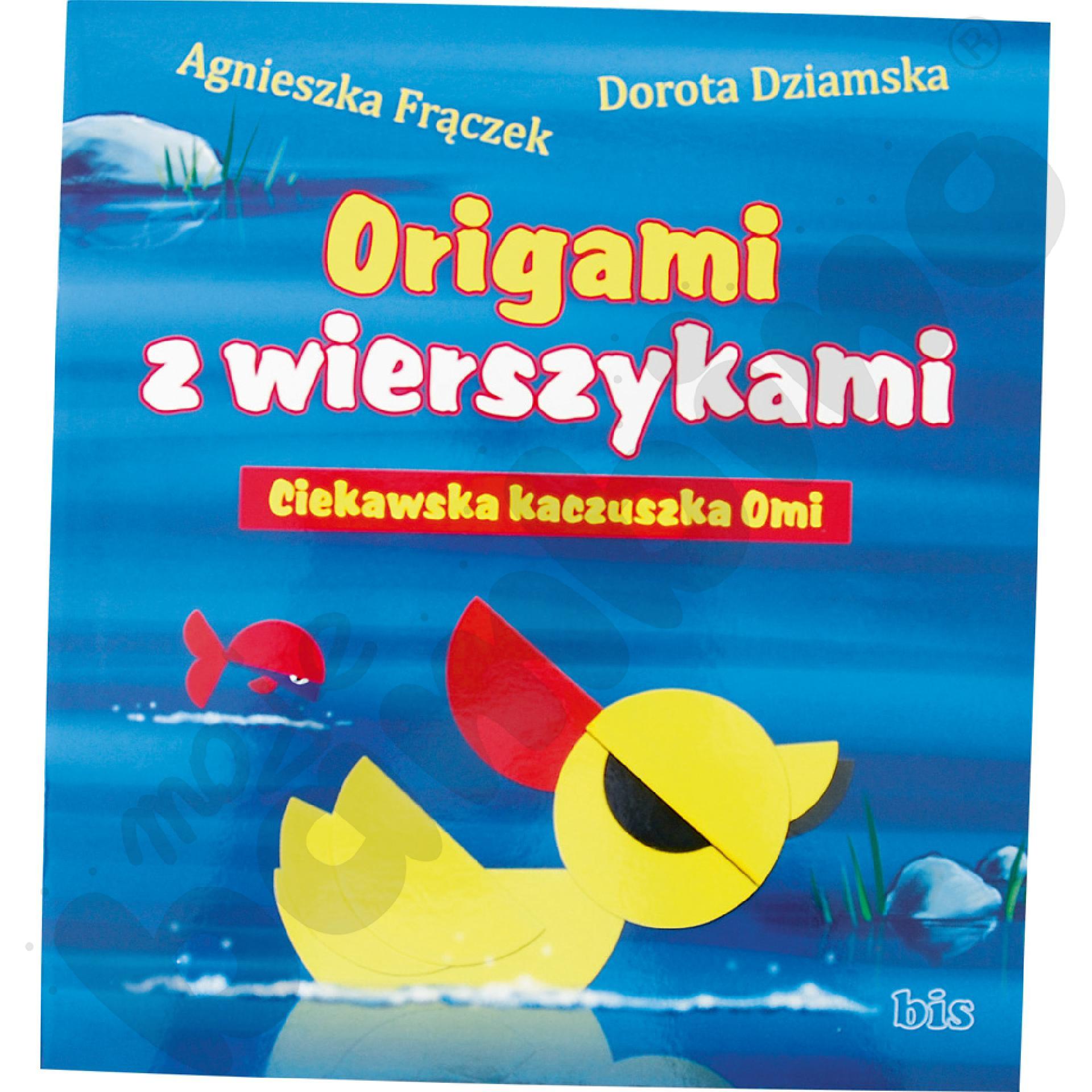 Origami z wierszykami - Ciekawska Kaczuszka Omi