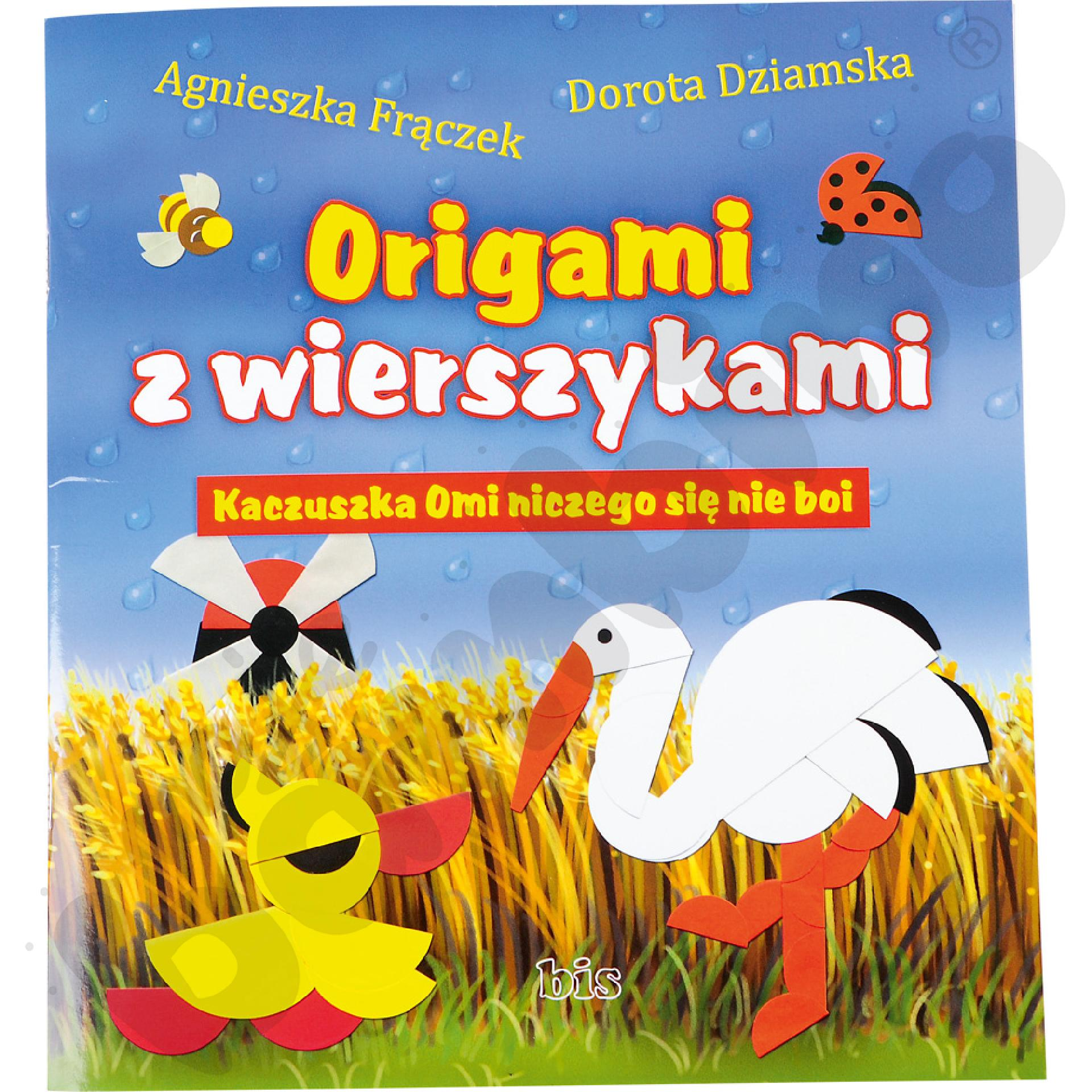 Origami z wierszykami - Kaczuszka Omi niczego się nie boi