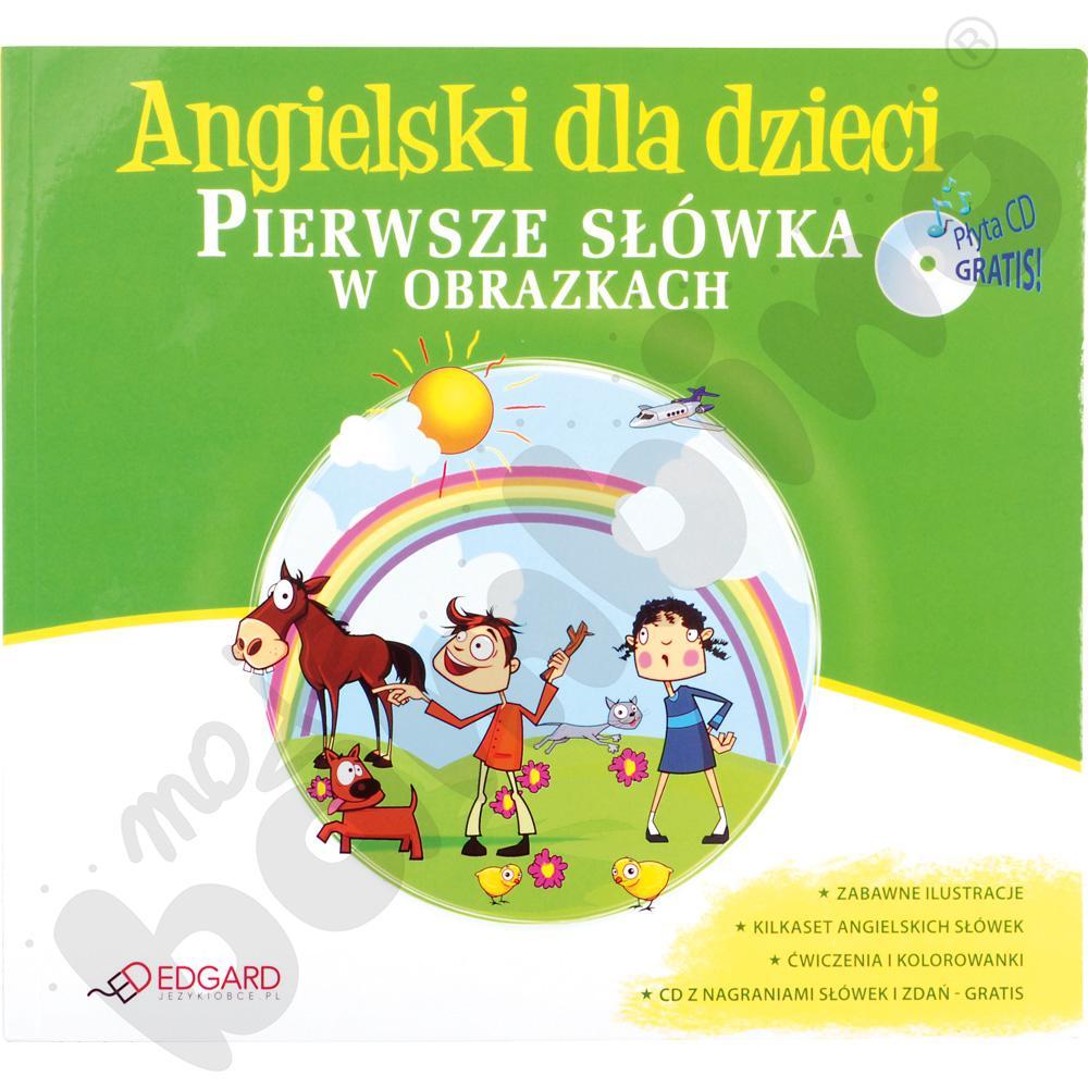 Angielski dla dzieci - Pierwsze słówka w obrazkach